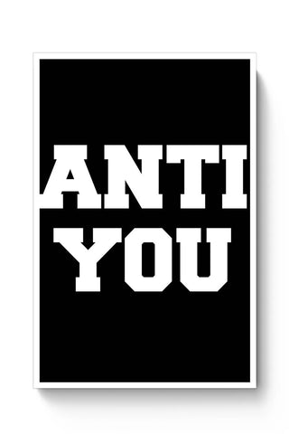 Anti You - Blue Stahli Poster Online India