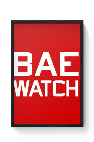 BAE WATCH Framed Poster Online India