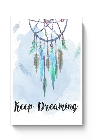 Dream Catcher - Keep Dreaming Poster Online India