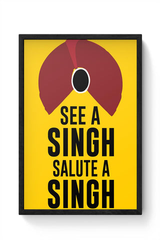 See A Singh, Salute A Singh Framed Poster Online India