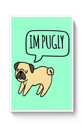 Im PUGLY Poster Online India