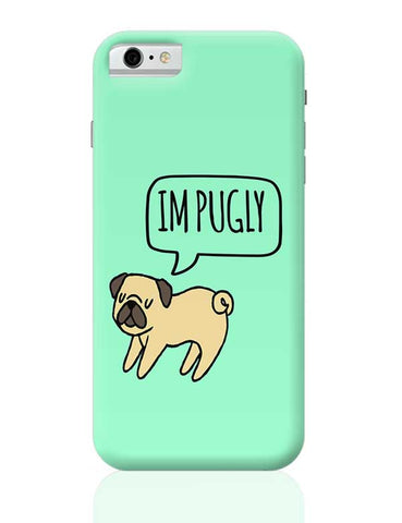 Im PUGLY iPhone 6 / 6S Covers Cases