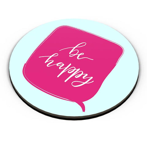 BE HAPPY Fridge Magnet Online India