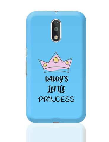 Daddy's Little Princess Moto G4 Plus Online India