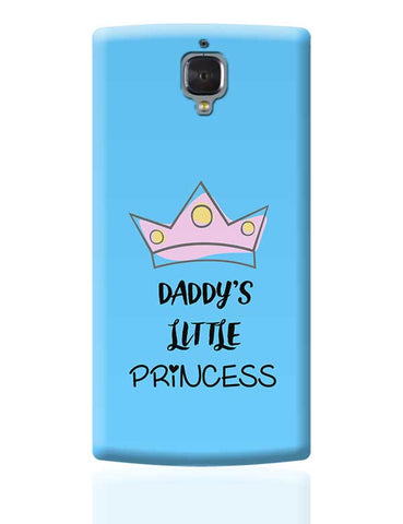 Daddy's Little Princess OnePlus 3 Covers Cases Online India