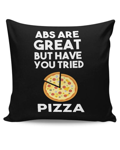 Abs are great But Have you Tried Pizza Cushion Cover Online India