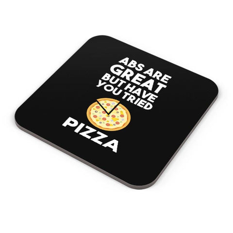 Abs are great But Have you Tried Pizza Coaster Online India