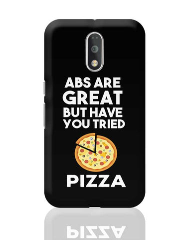 Abs are great But Have you Tried Pizza Moto G4 Plus Online India