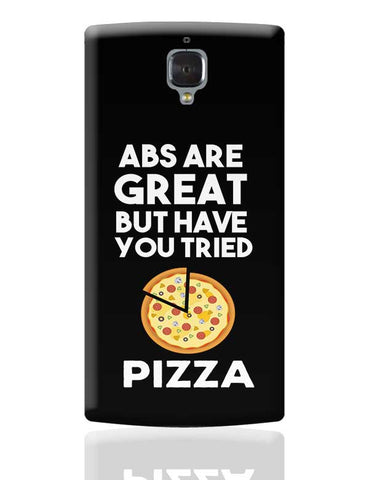 Abs are great But Have you Tried Pizza OnePlus 3 Covers Cases Online India
