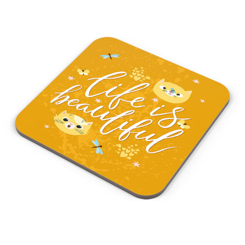 life is beautiful with cats Coaster Online India