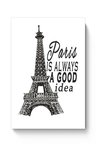 Buy Paris is always a good idea Poster