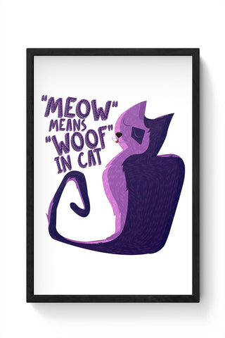 Meow Framed Poster Online India