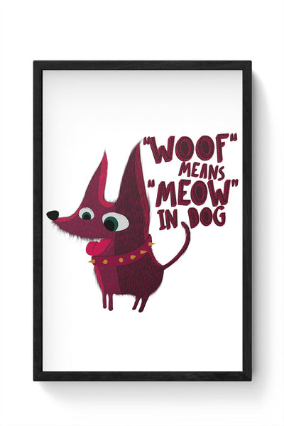 Woof Framed Poster Online India