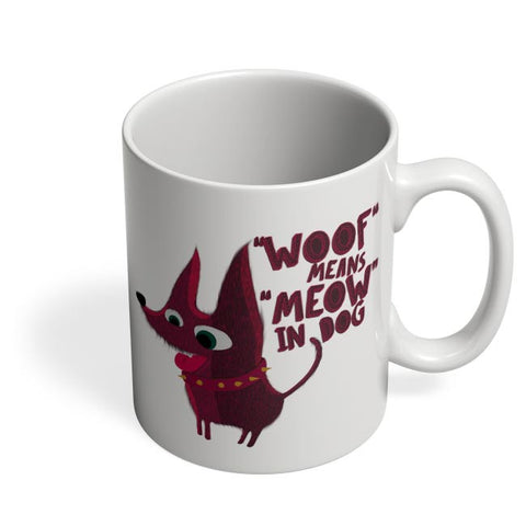 Woof Coffee Mug Online India