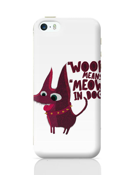 Woof iPhone 5/5S Covers Cases Online India