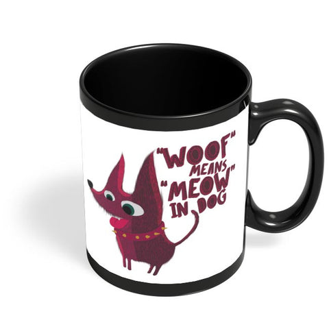 Woof Black Coffee Mug Online India