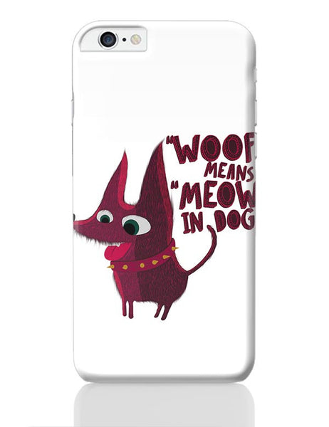 Woof iPhone 6 Plus / 6S Plus Covers Cases Online India