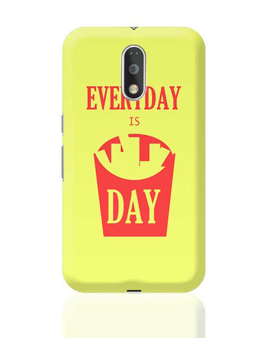 Everyday is FriDay Moto G4 Plus Online India