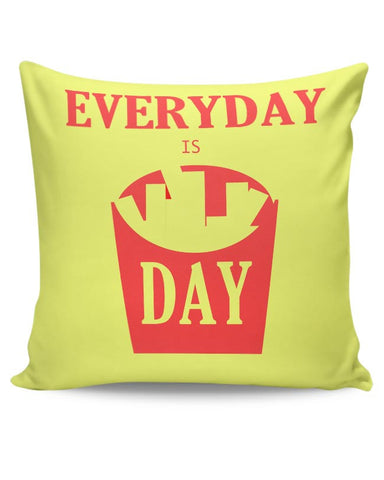 Everyday is FriDay Cushion Cover Online India