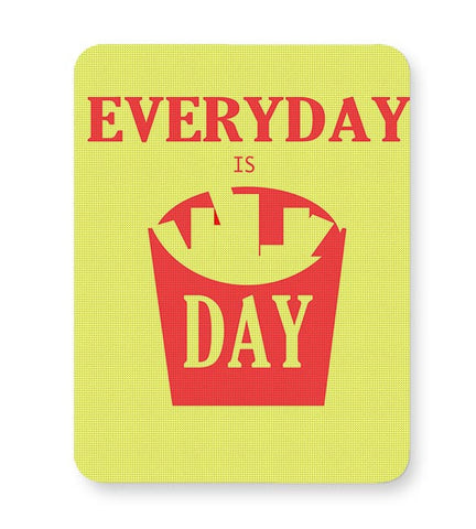 Everyday is FriDay Mousepad Online India