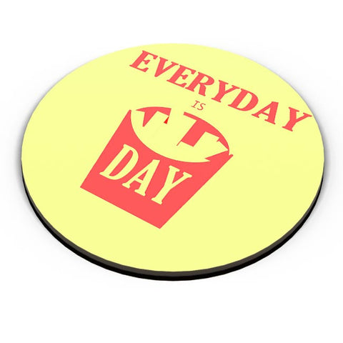 Everyday is FriDay Fridge Magnet Online India