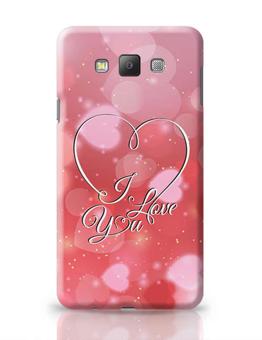 I Love You Samsung Galaxy A7 Covers Cases Online India