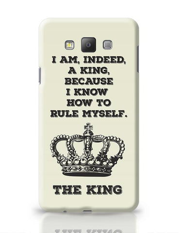 I Am, Indeed, A King Samsung Galaxy A7 Covers Cases Online India