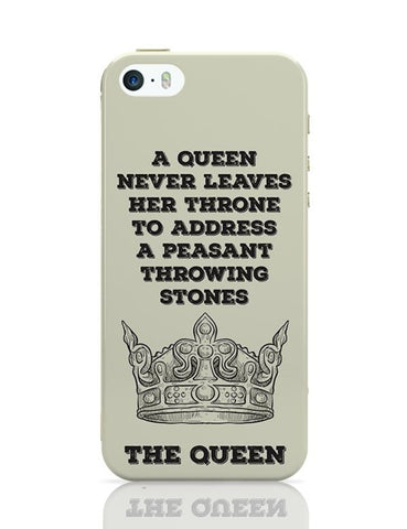 A Queen Never iPhone 5/5S Covers Cases Online India