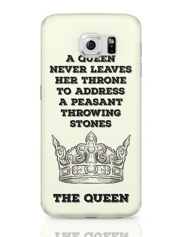 A Queen Never Samsung Galaxy S6 Covers Cases Online India