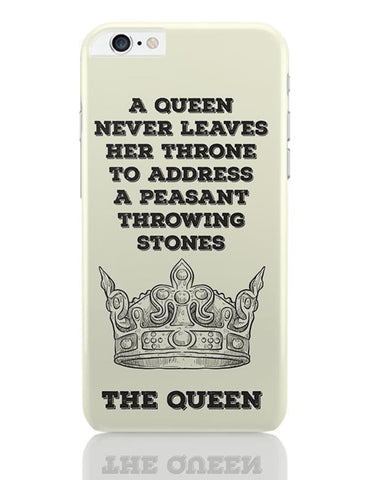 A Queen Never iPhone 6 Plus / 6S Plus Covers Cases Online India