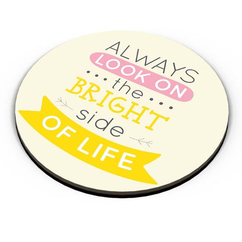 Always Look On The Bright Side Of Life Fridge Magnet Online India
