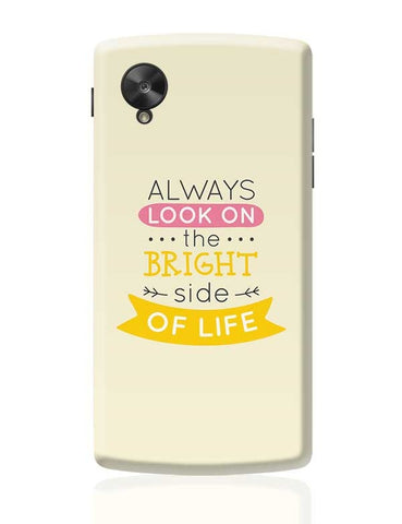 Always Look On The Bright Side Of Life Google Nexus 5 Covers Cases Online India
