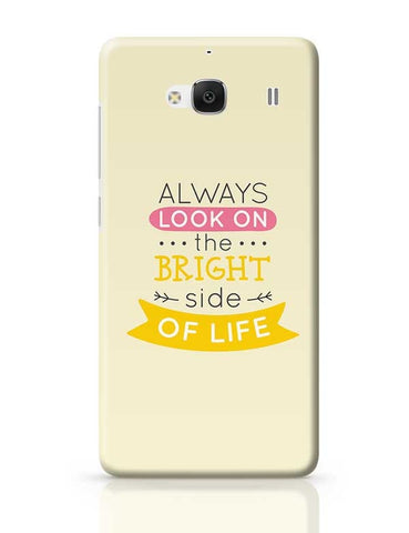 Always Look On The Bright Side Of Life Redmi 2 / Redmi 2 Prime Covers Cases Online India