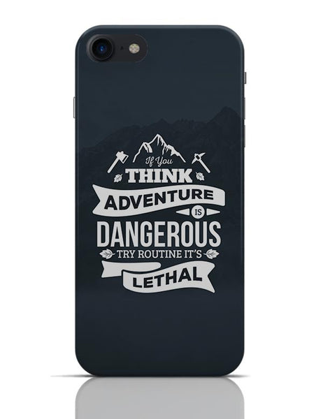 """If You Think Adventure . . . "" Quote with Mountain Background iPhone 7 Covers Cases Online India"