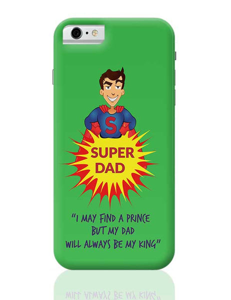 Super Dad iPhone 6 / 6S Covers Cases