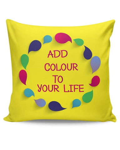 Add Color To Your Life Cushion Cover Online India