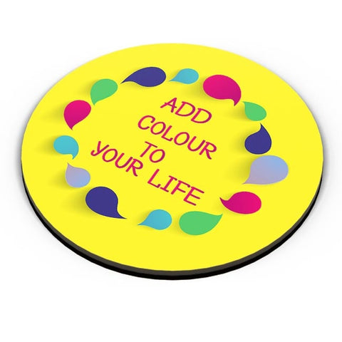 Add Color To Your Life Fridge Magnet Online India
