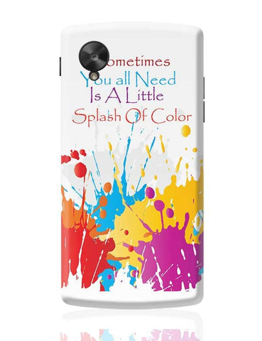 A Little Splash Of Colour Google Nexus 5 Covers Cases Online India