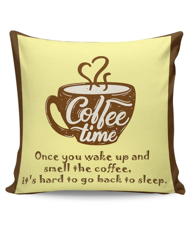 Coffee Time Cushion Cover Online India
