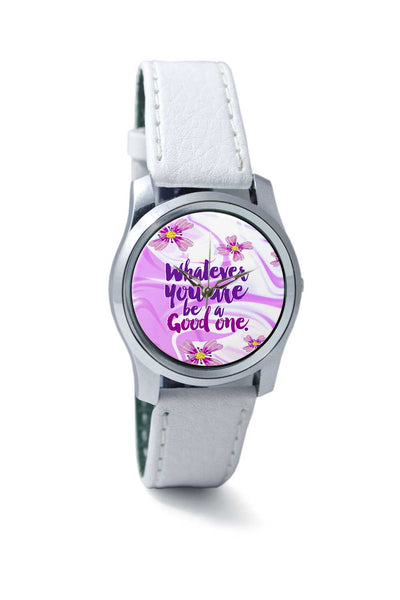 Women Wrist Watch India | Whatever You Are Be A Good One Wrist Watch Online India