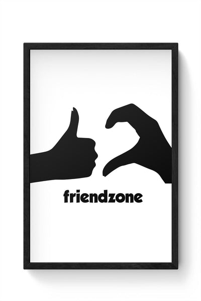 Friendzone Framed Poster Online India