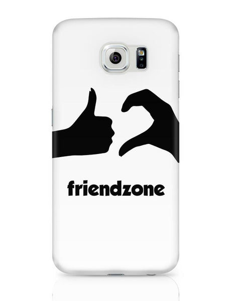 Friendzone Samsung Galaxy S6 Covers Cases Online India