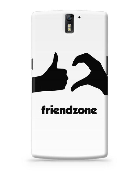 Friendzone OnePlus One Covers Cases Online India