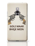 Goli Maar Bheje Mein  OnePlus Two Covers Cases Online India