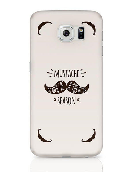 Mustache November Season Samsung Galaxy S6 Covers Cases Online India