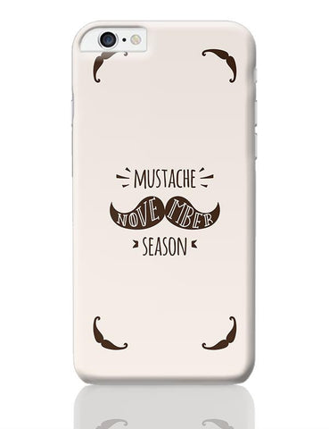 Mustache November Season iPhone 6 Plus / 6S Plus Covers Cases Online India