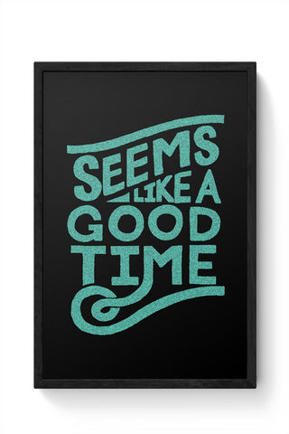 Good Time Framed Poster Online India