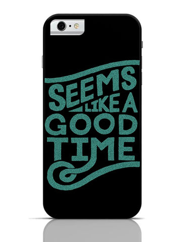 Good Time iPhone 6 / 6S Covers Cases