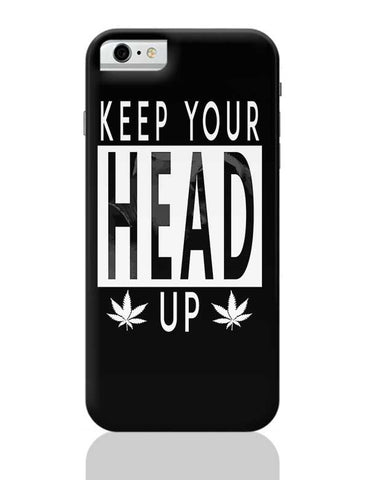 KEEP YOUR HEAD UP iPhone 6 / 6S Covers Cases