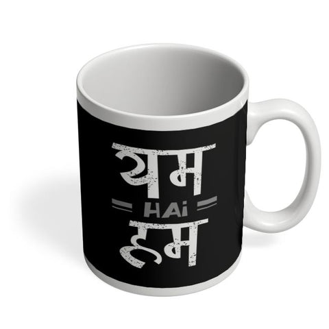 YUM hai HUM Coffee Mug Online India